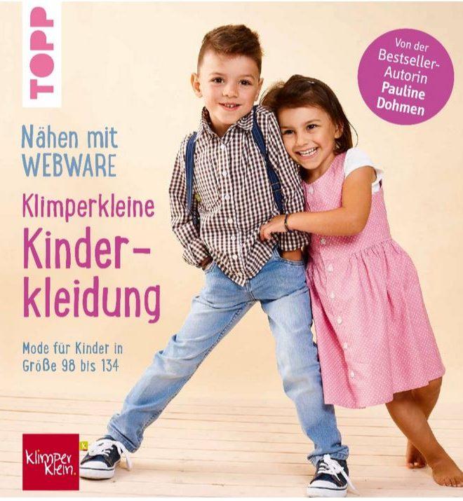 Nähen mit Webware - klimperkleine Kinderkleidung Gr. 98 bis Gr. 134 - Pauline Dohmen